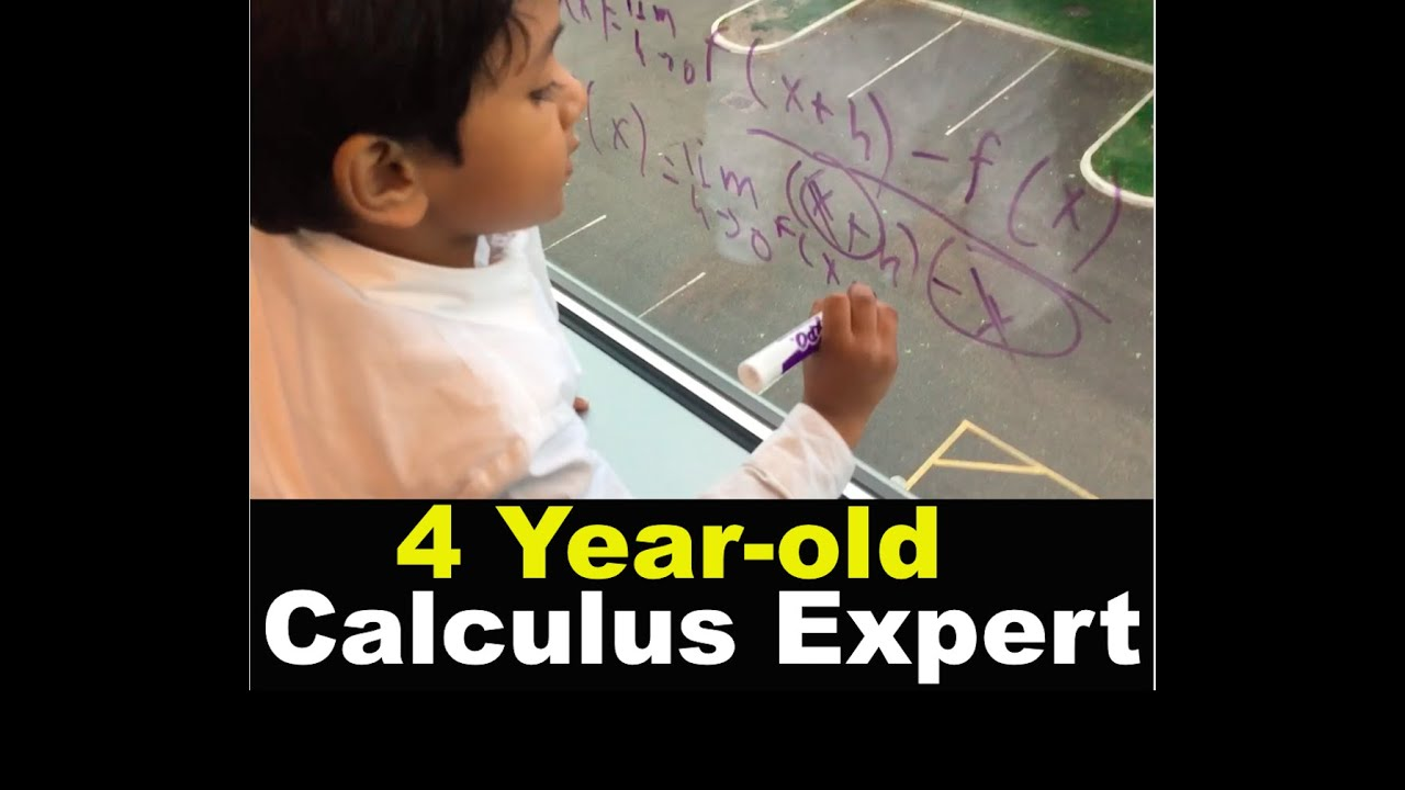 4 Year old Calculus Expert