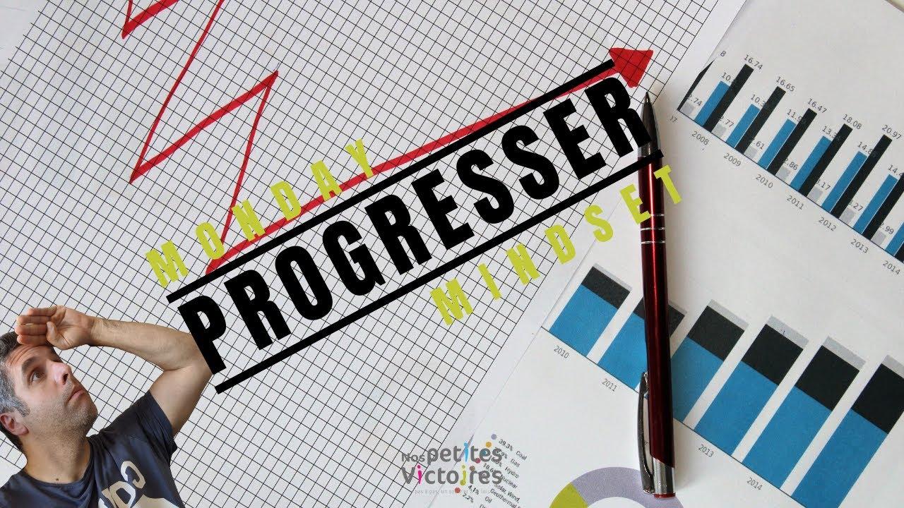 JE NE PROGRESSE PAS ! - Monday Mindset #20
