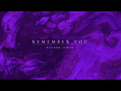 Hayden James & Elderbrook - Remember You (Official Visualizer)