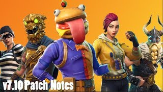 v7.10 Patch Notes (FORTNITE)