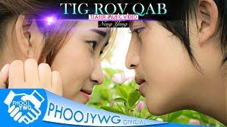 NENG YANG - Tig Rov Qab (Teaser MV)