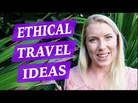SIX ETHICAL TRAVEL IDEAS ♡ Easy, Fun, & Cheap!