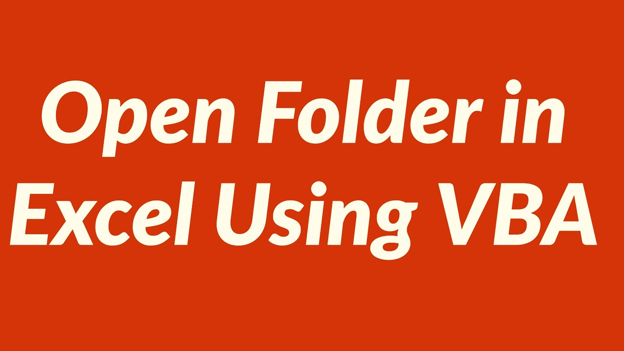 How to Open Folder in Excel Using VBA