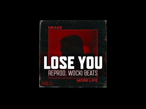 Drake -  Lose You (Instrumental) (Reprod. Wocki Beats) | More Life
