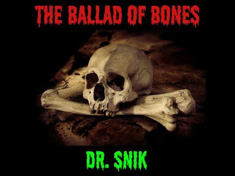 The Ballad of Bones