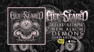Get Scared - Relax Relapse