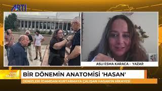 Nazım Alpman ile Gün Başlıyor - Bir dönemin anatomisi Hasan