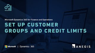 Dynamics 365 Operations: Set up Customer Groups and Credit Limits