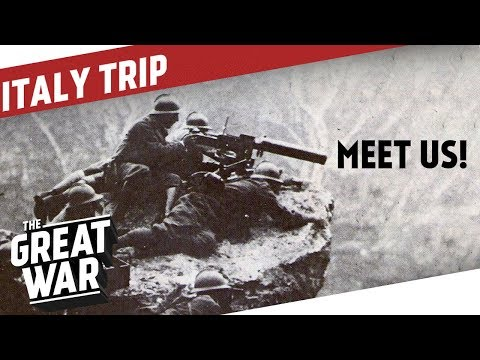 We Are Coming To Italy and Slovenia! I THE GREAT WAR On The Road