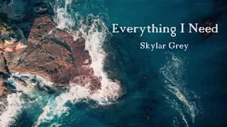 [Lyrics] - Everything I Need - Skylar Grey (Aquaman Ending Soundtrack)