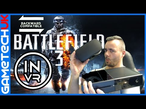 Battlefield 3 Oculus Rift Xbox One Backward Compatibility - Windows 10 Streaming Oculus App