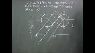 Geometría plana, tangencias, circunferencias tangentes de radio dado a dos rectas secantes