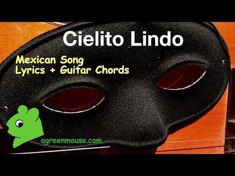 Cielito Lindo: Tune + Lyrics + Easy Guitar Chords