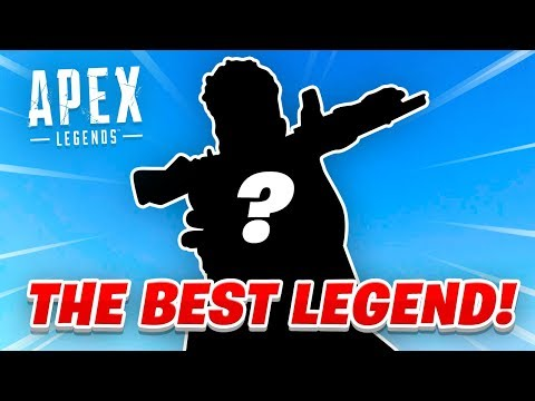 The *BEST* LEGEND in Apex Legends