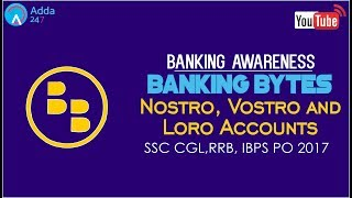 Banking Awareness |  Nostro, Vostro and Loro Accounts |  Online Coaching for SBI IBPS Bank PO