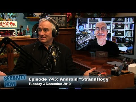 "Android ""StrandHogg"" – Security Now 743"