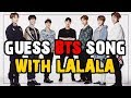BTS LALALA SONG GUESS SONG GAME