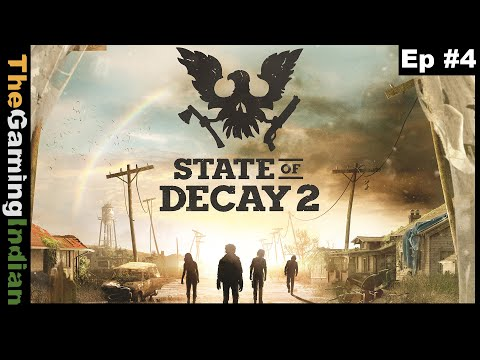 State Of Decay 2 Ep 4 | Building The Base [Playthrough/Gameplay]