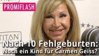 Nach 10 Fehlgeburten: Noch ein Kind für Carmen Geiss?