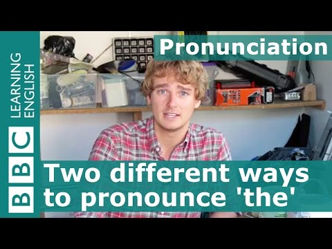 Pronunciation: Two different ways to pronounce the word 'the'