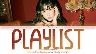 Taeyeon (태연) - 'Playlist' Lyrics (Color Coded_Han_Rom_Eng)