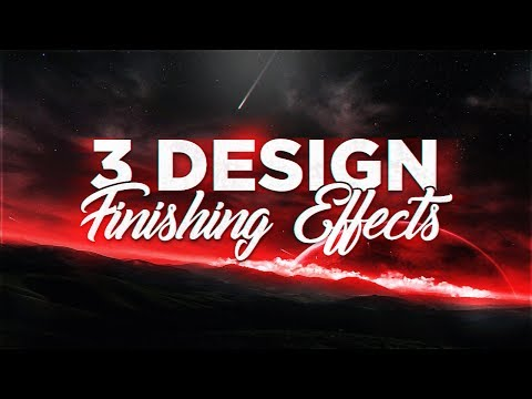 3 Design Finishing Effects For Banners & Thumbnails!