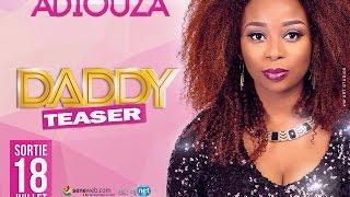 Adiouza Diallo - Daddy - Teaser officiel