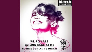 Smiling Back At Me (Northie Remix)