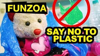 Say No To Plastic Anthem Song | Funzoa Funny Song on Plastic Ban | Mimi Teddy Videos
