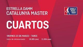 Cuartos de final masculinos - Estrella Damm Catalunya Master 2018 - World Padel Tour