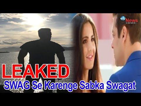 LEAKED: Salman Khan Title Track   SWAG Se Karenge Sabka Swagat   Tiger Zinda Hai Katrina Kaif