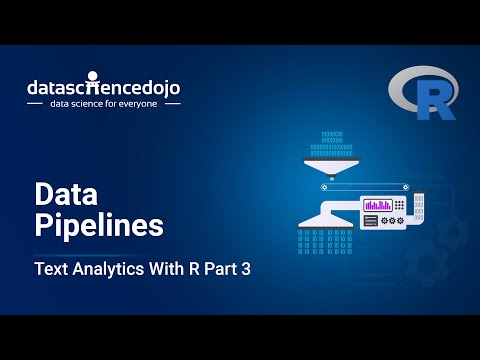 Data Pipelines | Introduction To Text Analytics With R Part 3