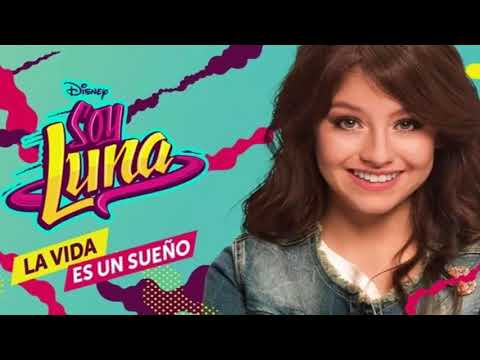 Soy Luna - La Vida es un Sueño (Instrumental Official)