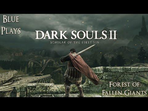 Dark Souls 2: Scholar of the First Sin Walkthrough - Forest of Fallen Giants