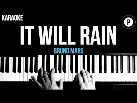 Bruno Mars - It Will Rain Karaoke Acoustic Piano Chords Cover Instrumental Lyrics