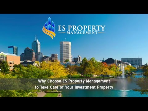 Why Choose ES Property Management to Take Care of Your Indianapolis Investment Property