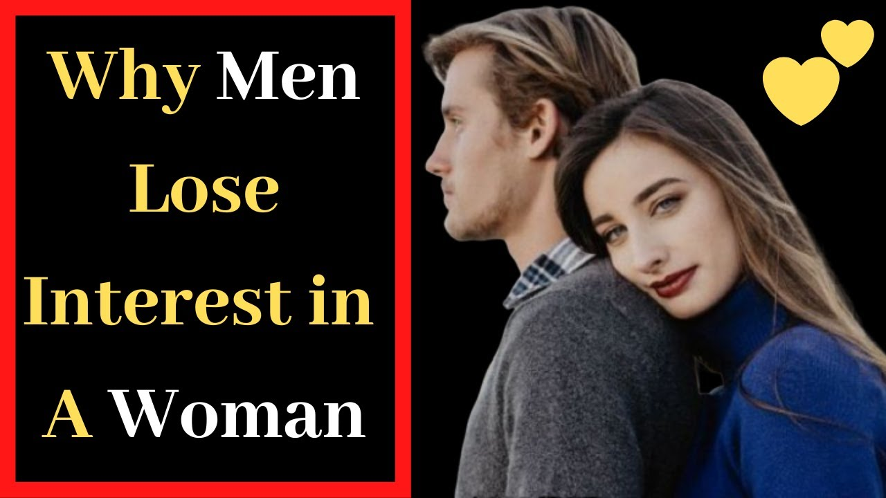 A suddenly does lose man interest why Common Causes
