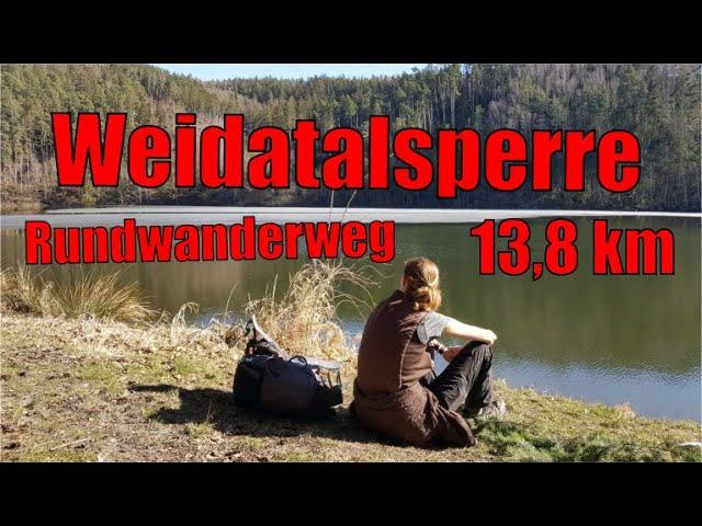 Weidatalsperre - Rundwanderweg