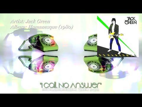 I Call, No Answer - Jack Green (1980) FLAC Audio 4K Video ~MetalGuruMessiah~
