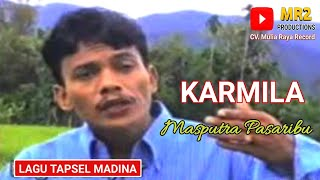 Karmila Lagu Tapsel - MASPUTRA PASARIBU.mp3