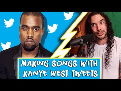 Making Songs With Kanye West Tweets