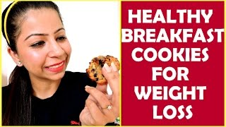Cookies Recipes for Weight Loss - How to Make Best Healthy Cookies for Weight Loss