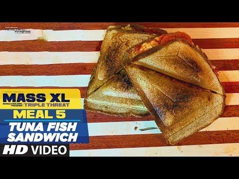 MEAL 5 : Tuna Fish Sandwich - MASS XL - Muscle Building Program By Guru Mann
