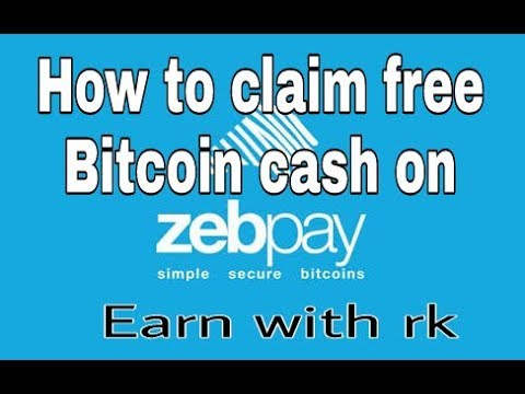 How To Claim Free Bitcoin Cash On Zebpay Exchange