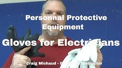 PPE, Gloves for Electricians