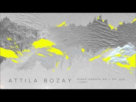 Attila Bozay - Piano Sonata No. 1, Op. 33a - II. Andantino grazioso -