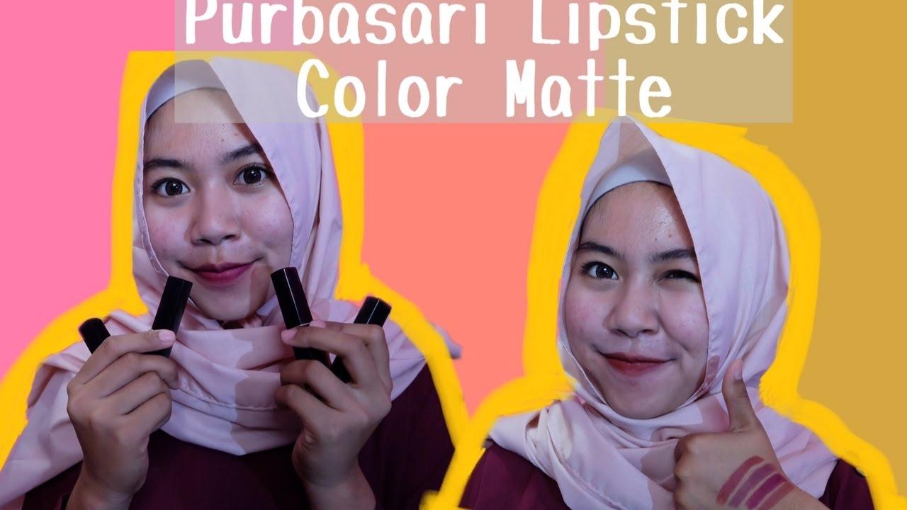 Purbasari Matte Lipstick Review 81 82 83 86 Youtube Color