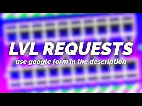 Geometry Dash | level requests time! (read desc.) can we hit 800 subs??