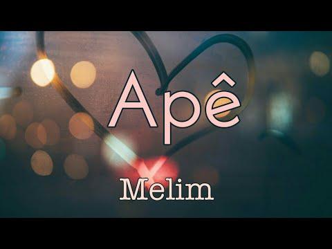 LETRA Apê - Melim