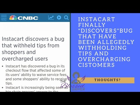 """Live Video: Instacart """"Discovers"""" bug that withheld tips and overcharged customers. CEO Apologies"""